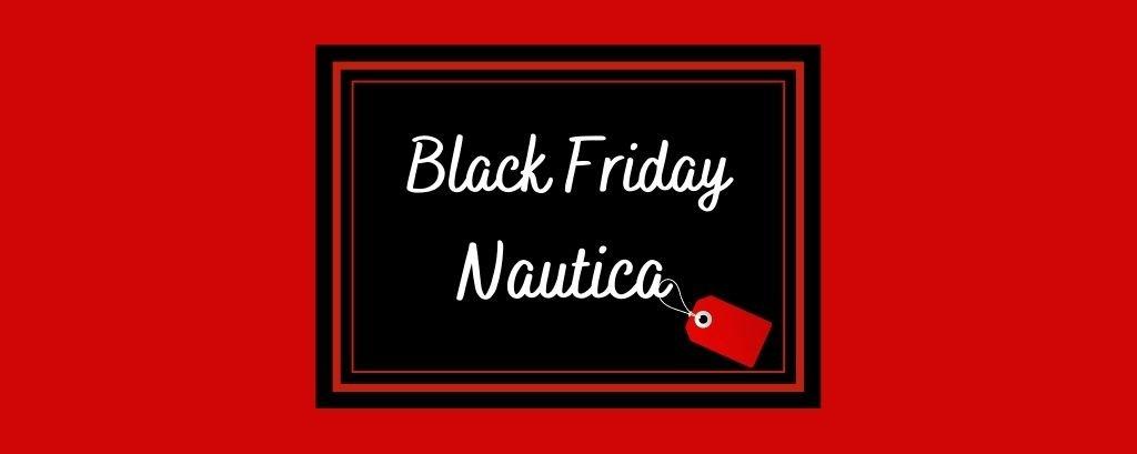 Black Friday Nautica 2020 articolo blog